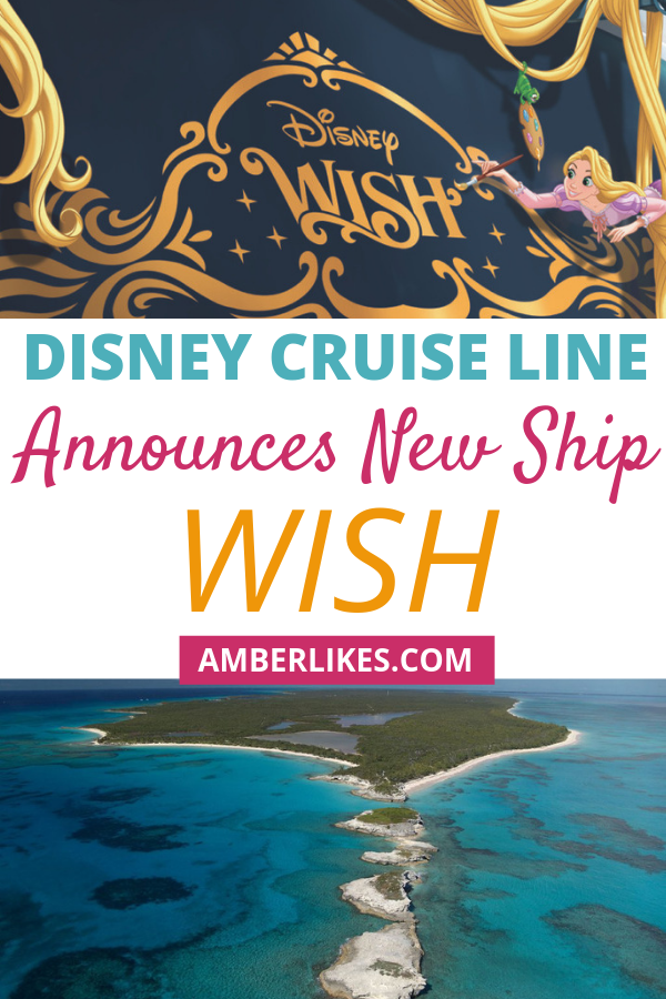 What is the new Disney Cruise Line ship Wish? Orlando travel blogger, Amber Likes shares a look at what D23 revealed this year! Find out all of the parks, Disney+, Star Wars, and Disney Cruise Line news
