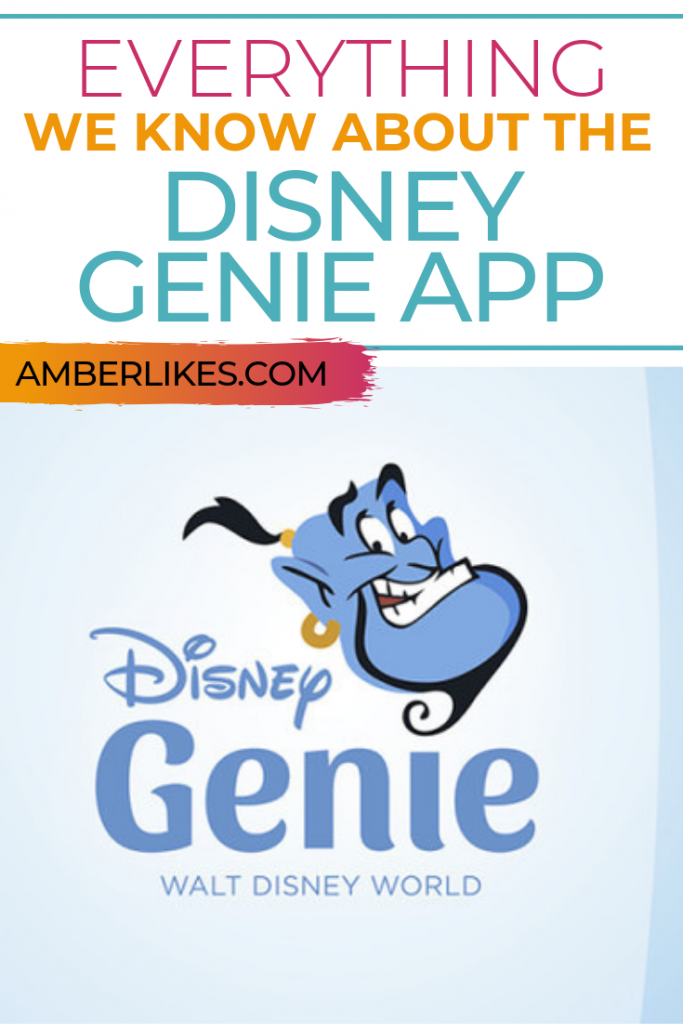 What is the Disney genie app? Find out everything you need to know! | Orlando Travel Blogger