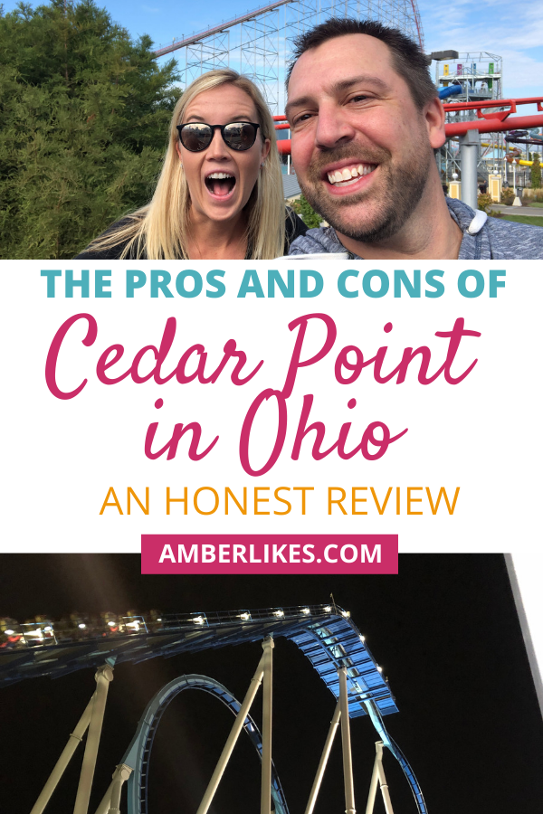 cedar point pros and cons