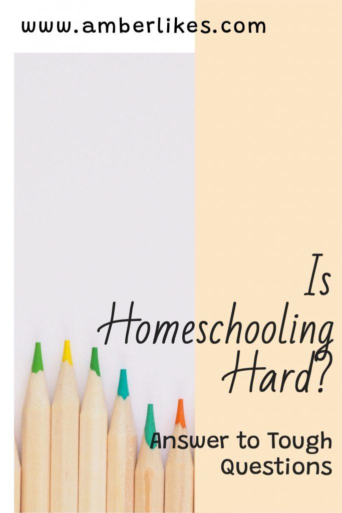 is homeschooling hard answers
